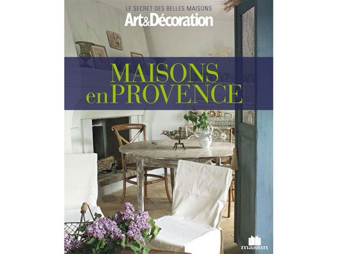 livre art d coration 39 maisons en provence 39 elle d coration. Black Bedroom Furniture Sets. Home Design Ideas