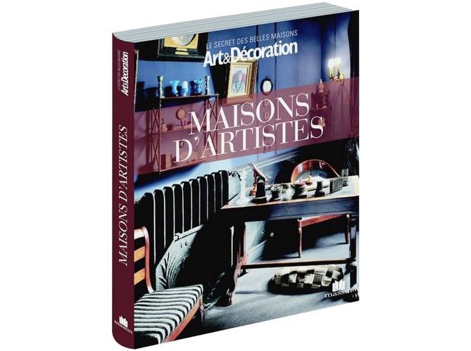 livre art d coration 39 maisons d 39 artistes 39 elle d coration. Black Bedroom Furniture Sets. Home Design Ideas