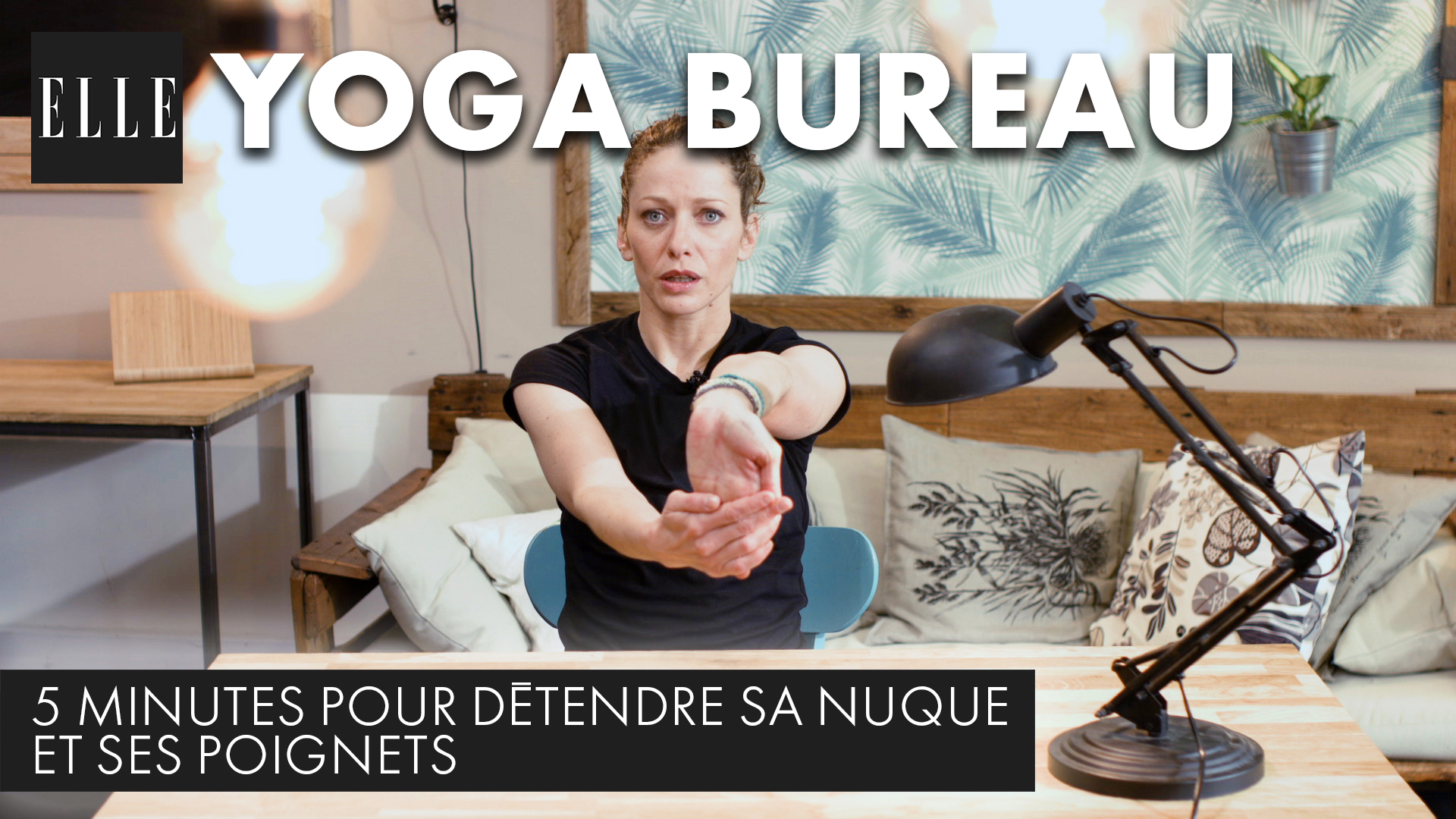 yoga au bureau 5 minutes pour d tendre sa nuque et ses poignets elle vid os. Black Bedroom Furniture Sets. Home Design Ideas