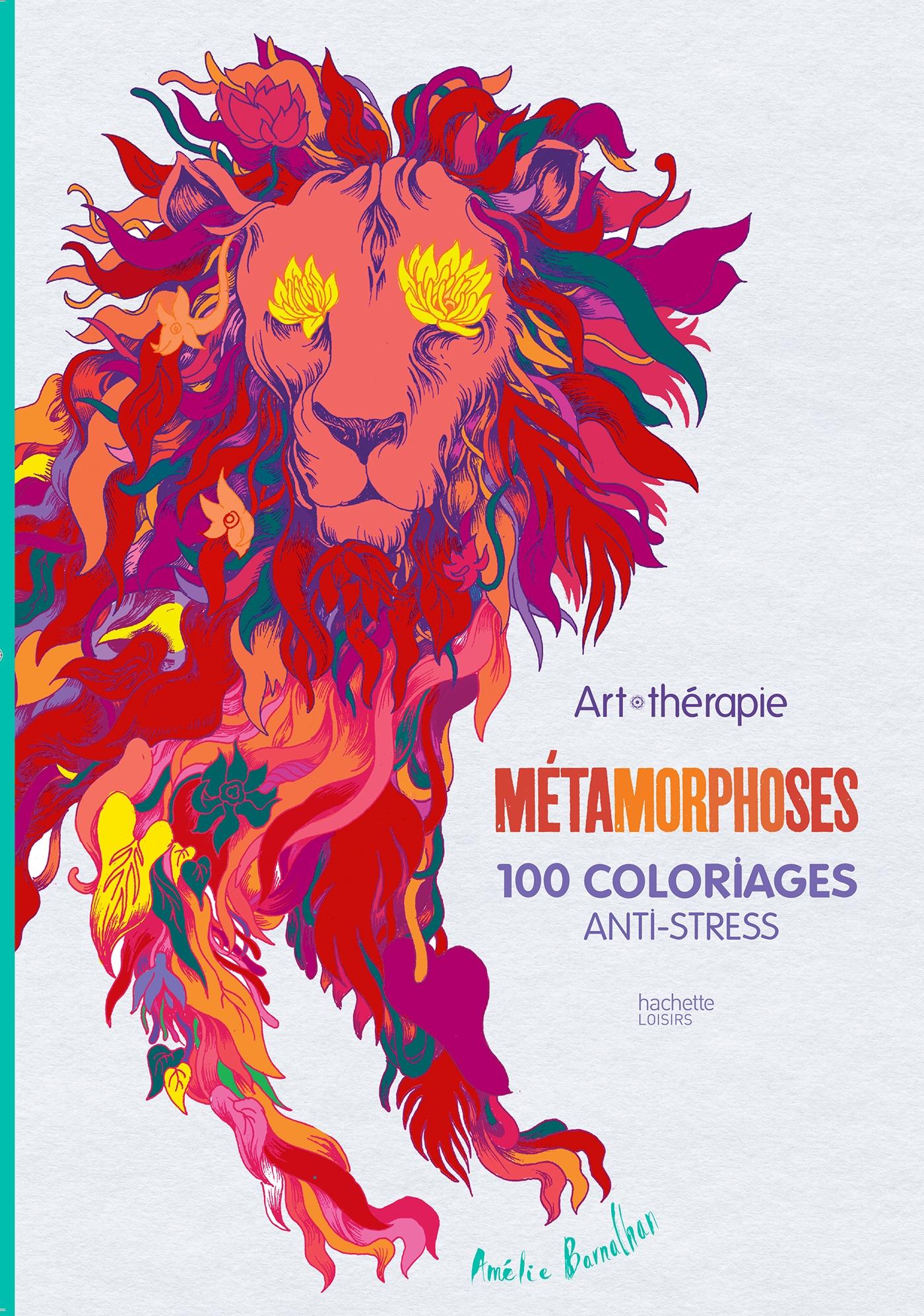 M tamorphoses 100 coloriages anti stress par am lie - Coloriage anti stress cultura ...