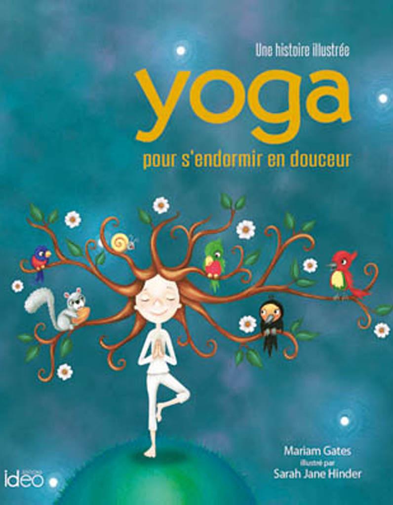 171 Yoga Pour S Endormir En Douceur 187 Mariam Gates Sarah Jane Hinder Editions