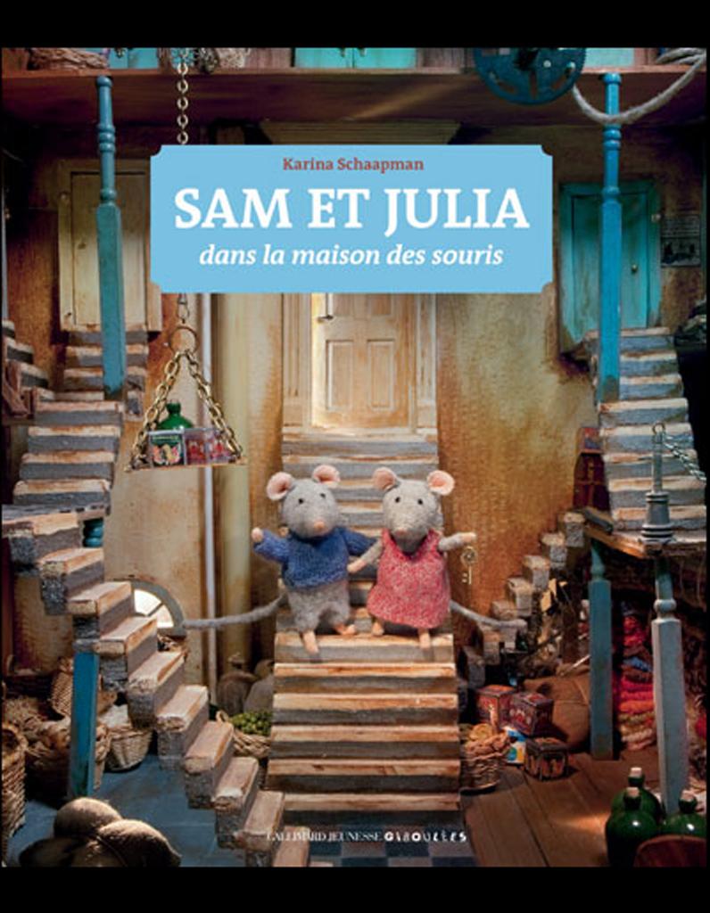 sam et julia dans la maison des souris de karina schaapman livres le top ten du elle. Black Bedroom Furniture Sets. Home Design Ideas
